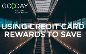 Using Credit Card Rewards To Save