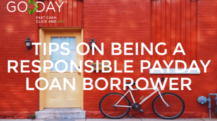 Tips On Being A Responsible Payday Loan Borrower