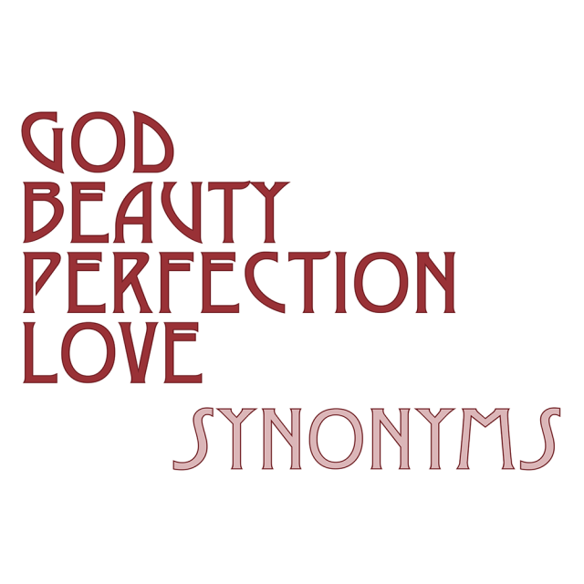 Divine Synonyms | God Beauty Perfection Love :: Synonyms