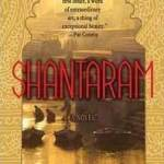 Shantaram ~ Gregory David Roberts