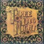Seven Separate Fools ~ Three Dog Night