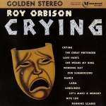 Crying ~ Roy Orbison