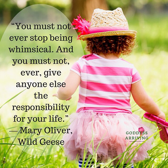 Don't ever stop being whimsical! #happiness #whimsical #liveauthentic #lovelife #ownit #maryoliver #liveoutloud #beyourself  #poetryisnotdead