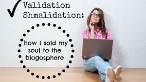 Validation Shmalidation