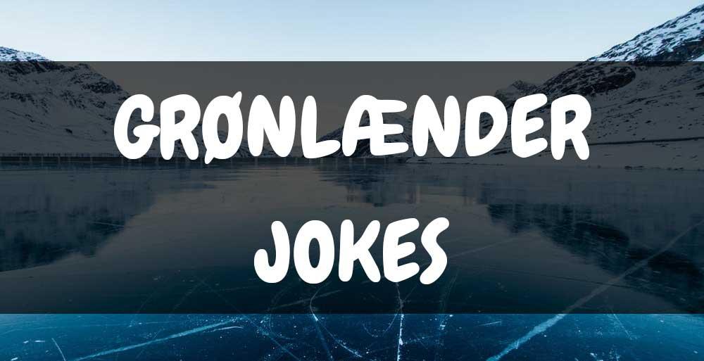grønlænder jokes og vittigheder