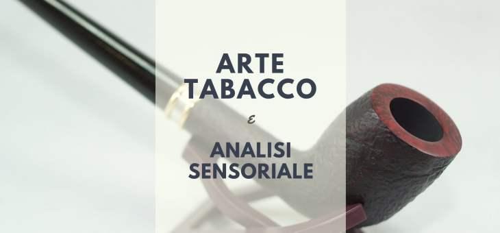 La pipa: arte, tabacco e analisi sensoriale
