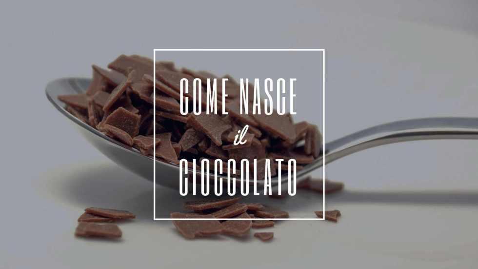 come nasce il cioccolato