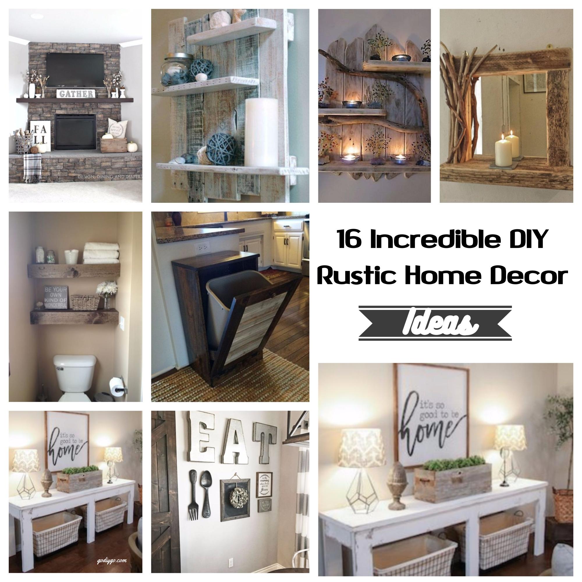 16 Incredible Diy Rustic Home Decor Ideas Godiygo Com