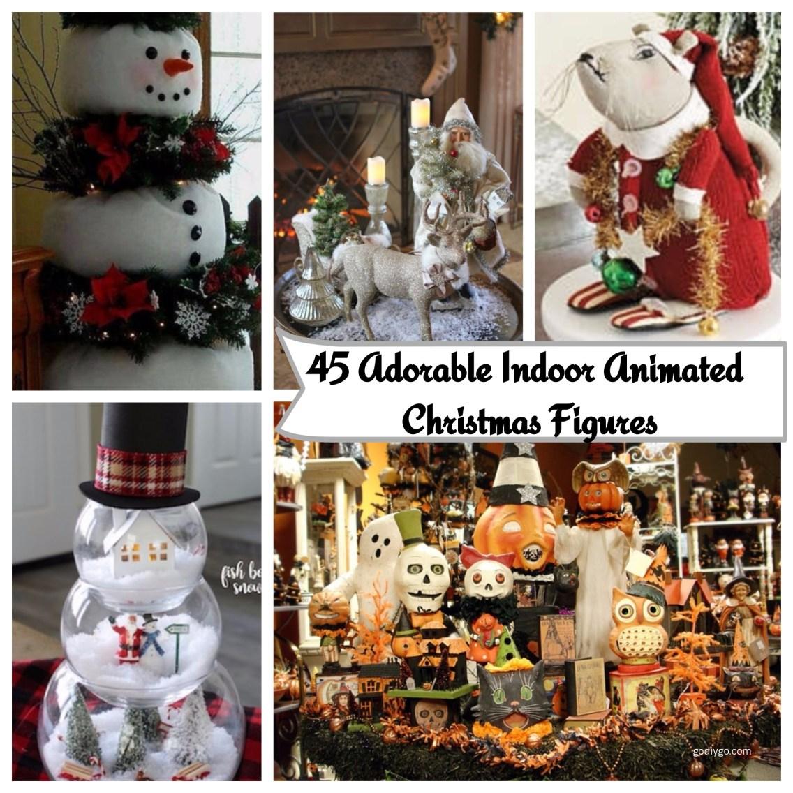 45 adorable indoor animated christmas figures