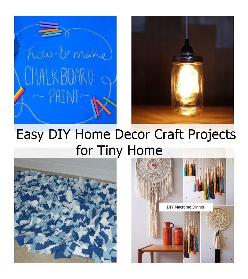 Easy DIY Home Decor Craft Projects For Tiny Home