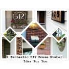 9 fantastic diy house number ides for you