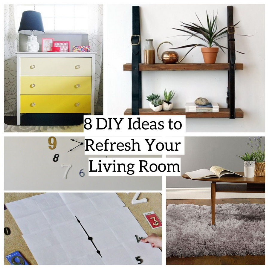 8 Diy Ideas To Refresh Your Living Room Godiygo Com