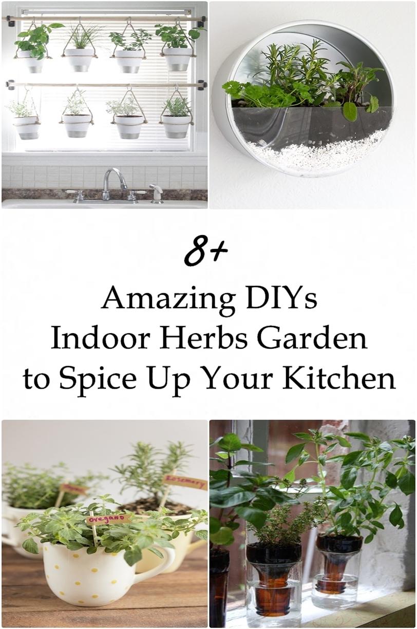 8+ Amazing DIYs Indoor Herbs Garden to Spice Up Your Kitchen ...
