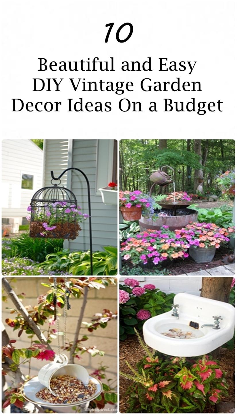 10 Beautiful and Easy DIY Vintage Garden Decor Ideas On a ... on Easy Diy Garden Decor id=81605