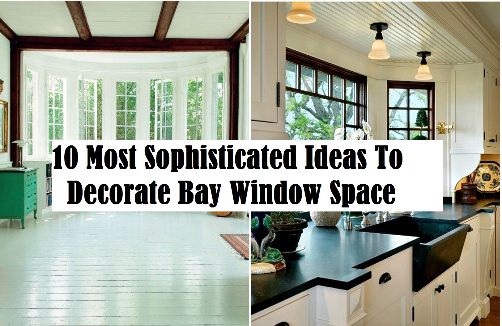 10 most sophisticated ideas to decorate bay window space