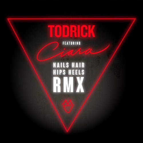 "Todrick feat. Ciara – ""Nails, Hair, Hips, Heels"" (Remix ..."