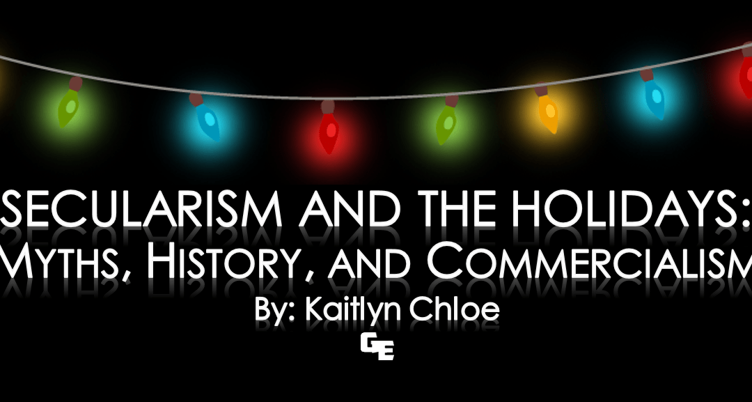 Secularism and the Holidays: Myths, History, and Commercialism