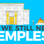 Do we still need Temples?