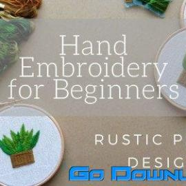 Hand Embroidery for Beginners Rustic Plant Design Hoop Art Free Download