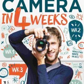 Master Your Camera in 4 Weeks 3rd Edition 2021 Free Download