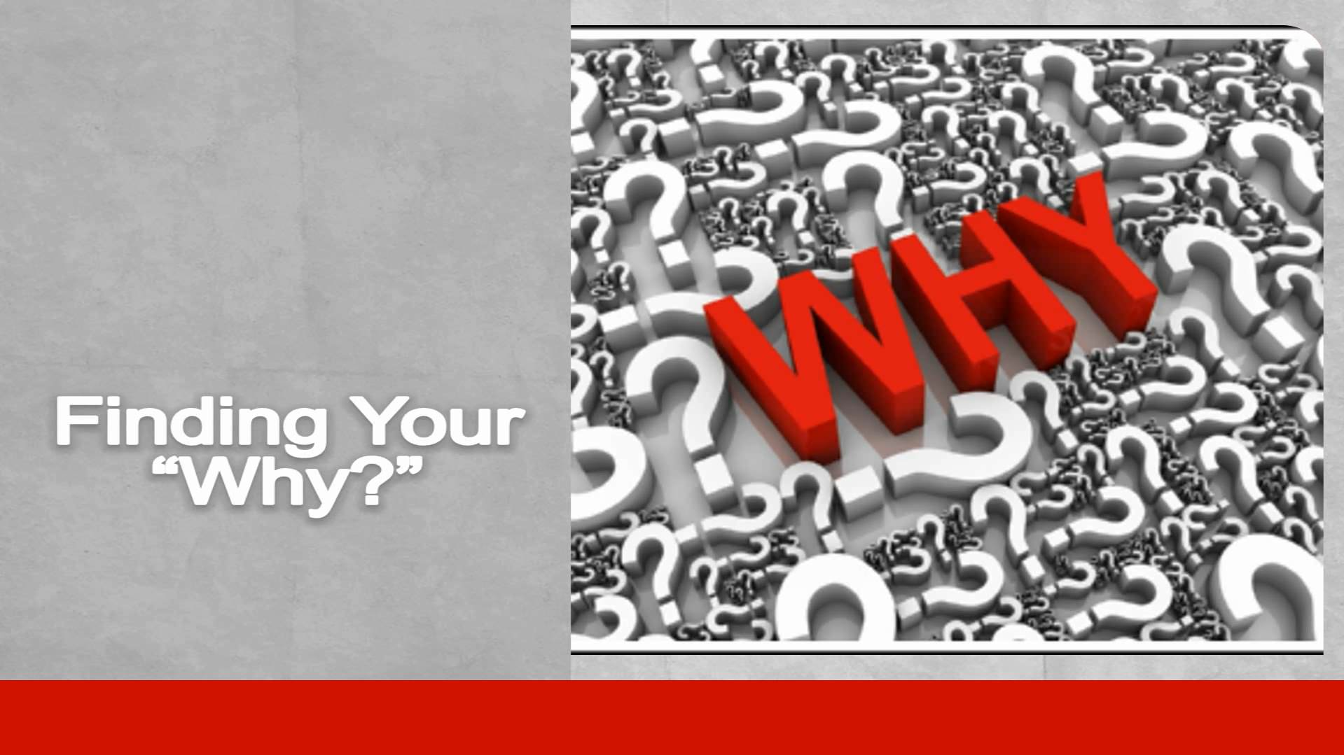 """Finding Your """"Why?"""""""