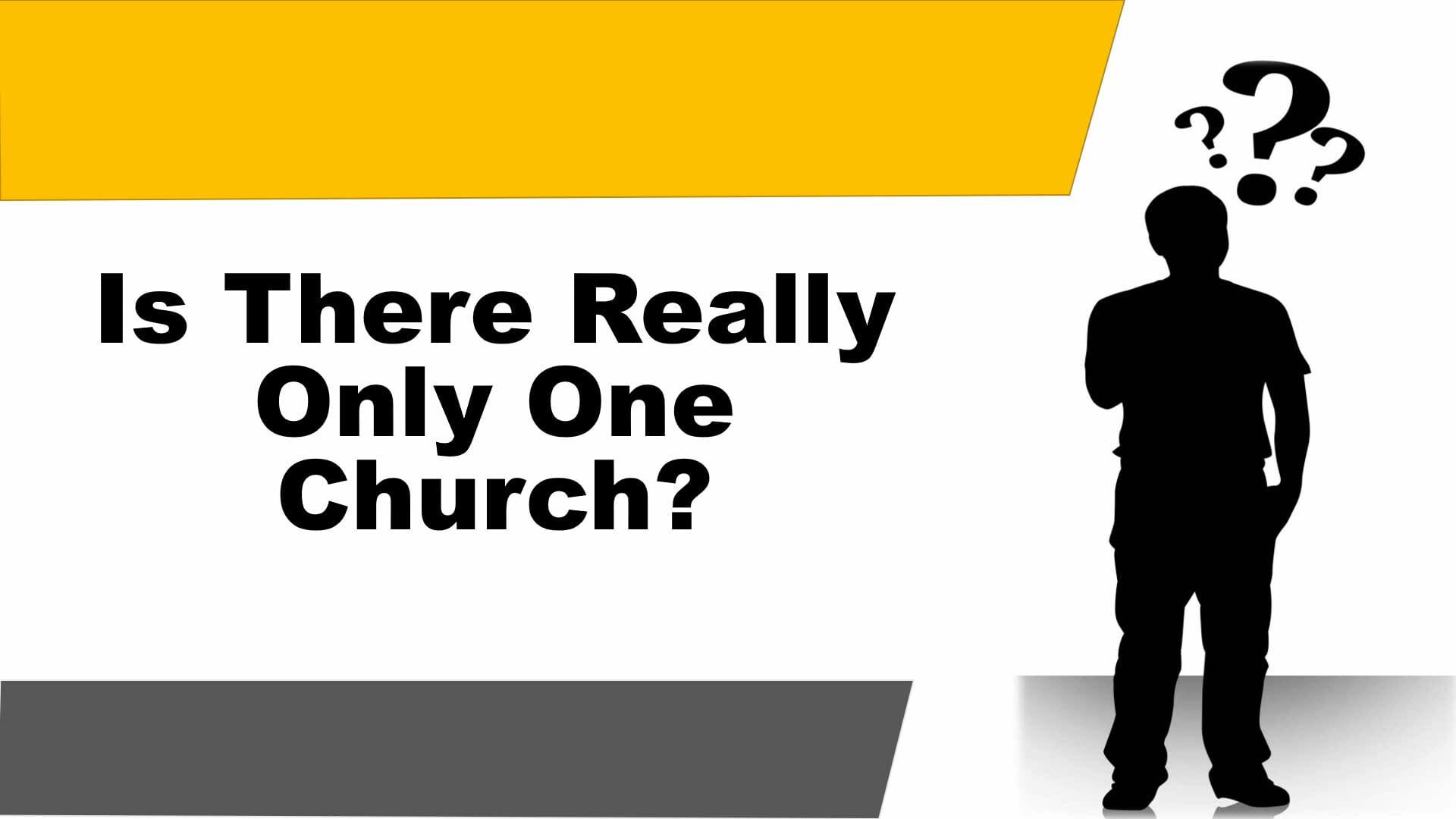 Is There Really Only One Church?
