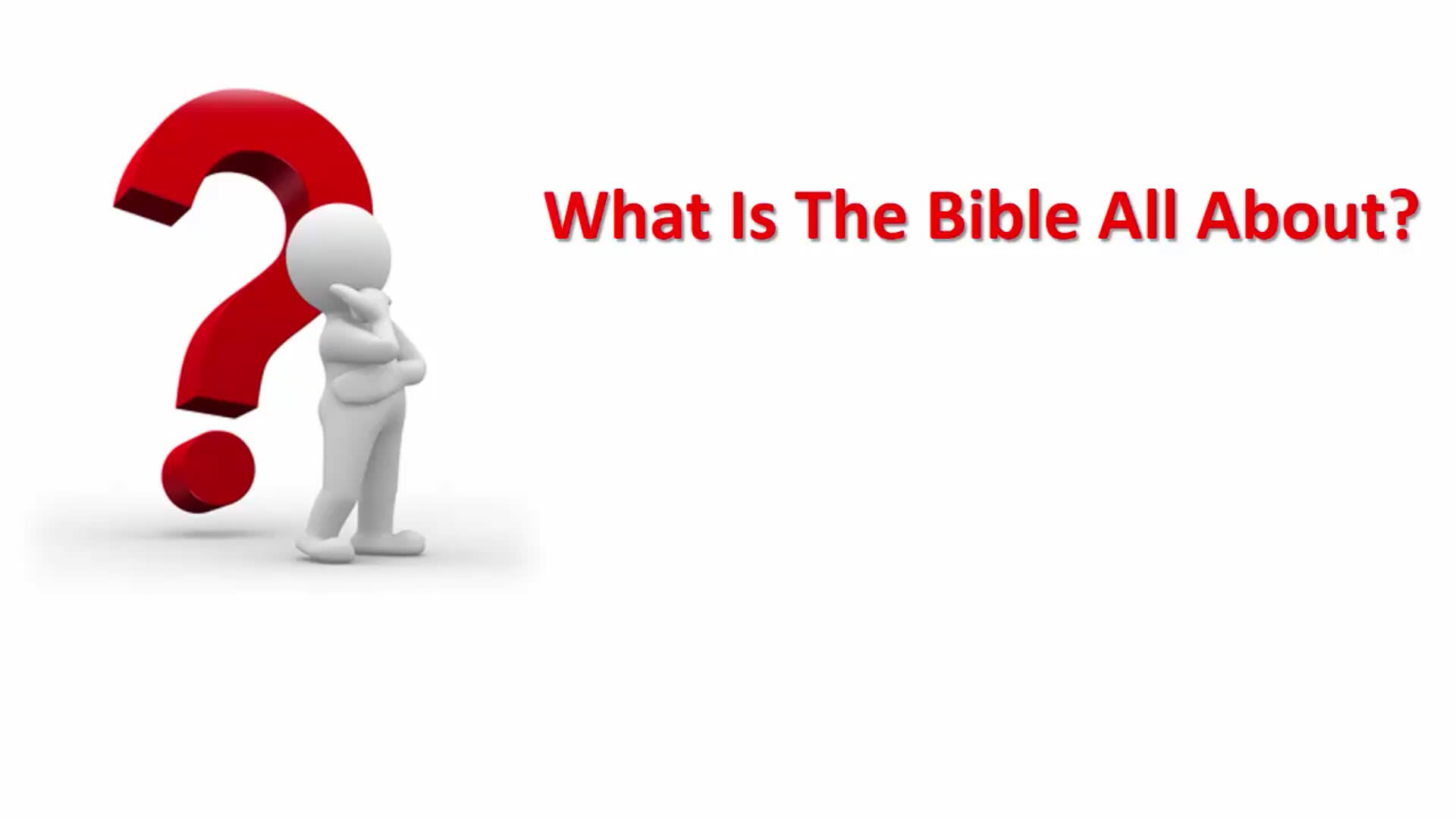 What Is The Bible All About?