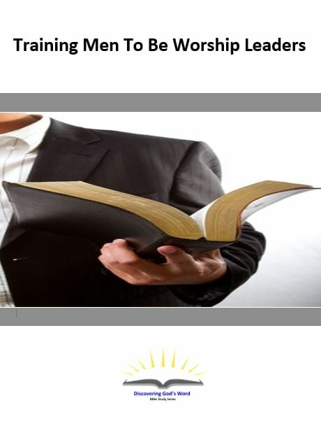 Training Men To Be Worship Leaders Series