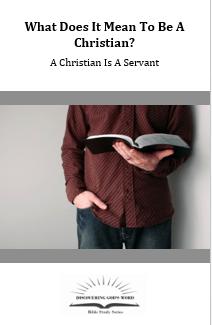 A Christian Is A Servant