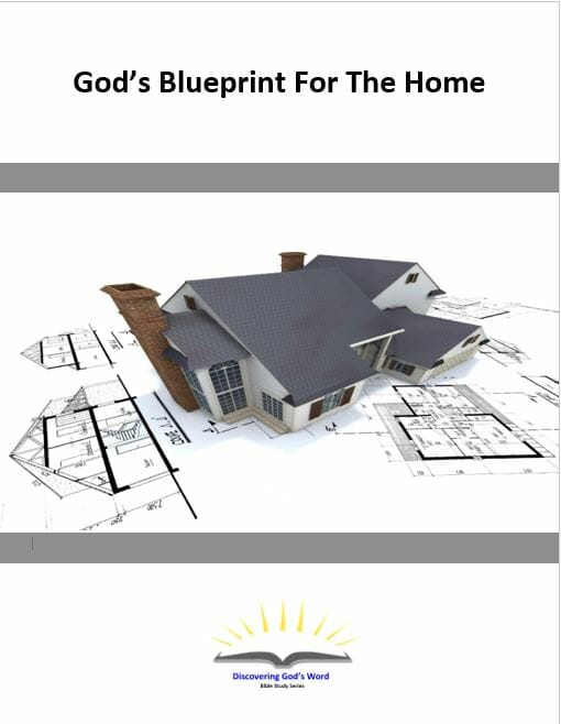 God's Blueprint For The Home Series