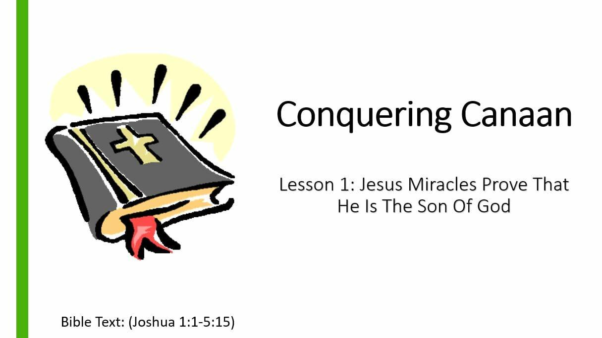 Conquering Canaan (Lesson 1: Israel Crosses The Jordan)