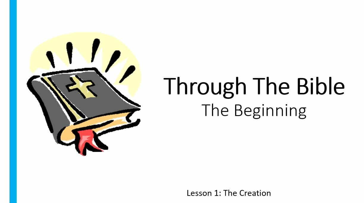 The Beginning (Lesson 1: The Creation)