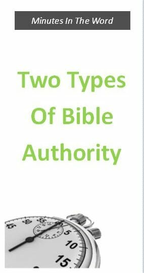 Two Types Of Bible Authority