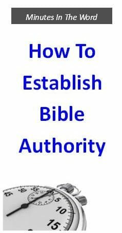 How To Establish Bible Authority