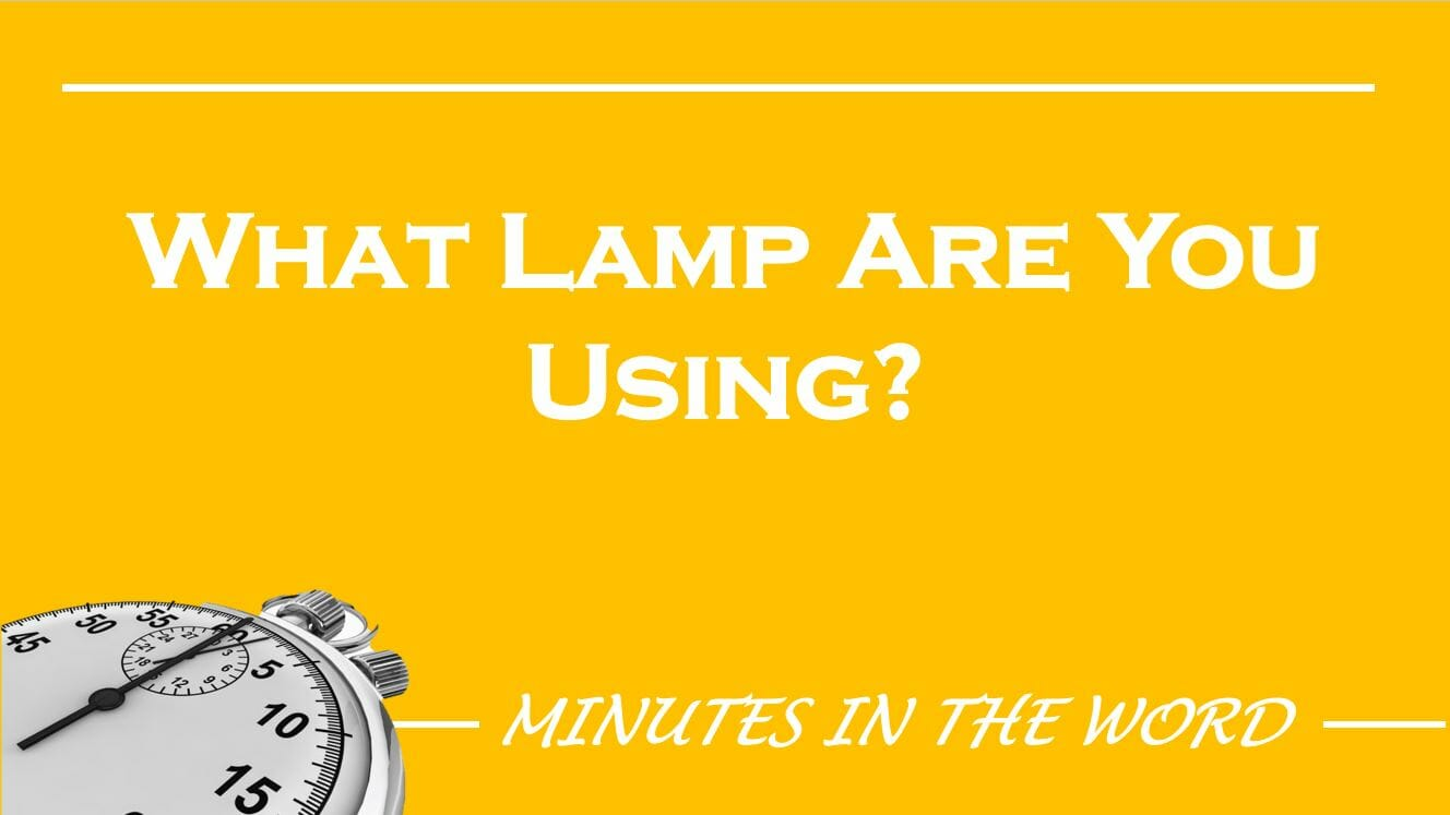 What Lamp Are You Using?