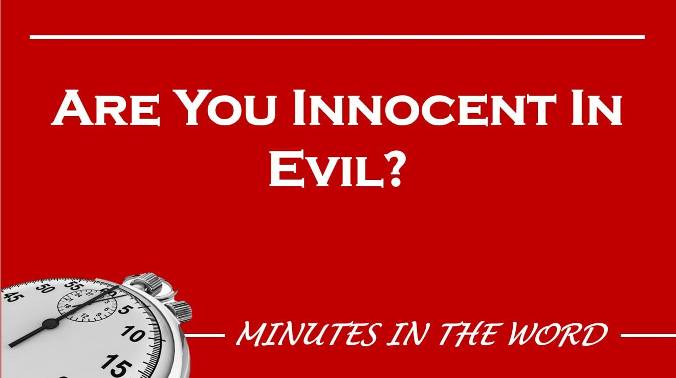 Are You Innocent In Evil?