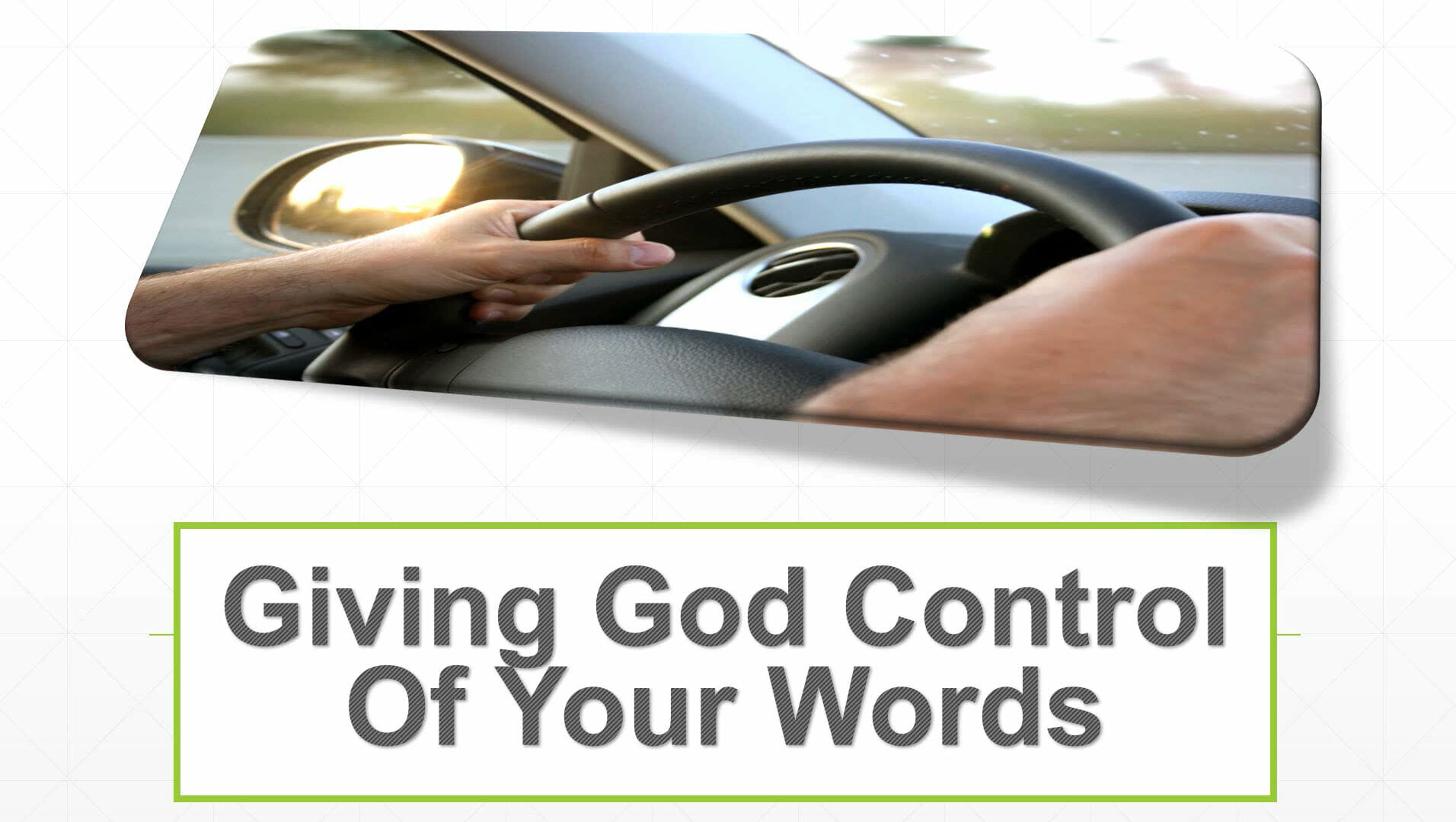 Giving God Control Of Your Words