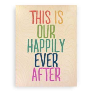 happily-ever-after-wood-print