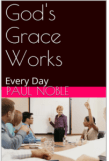 Gods Grace Works Book