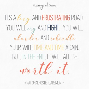 National Foster Care Month - Quote - It's a long road