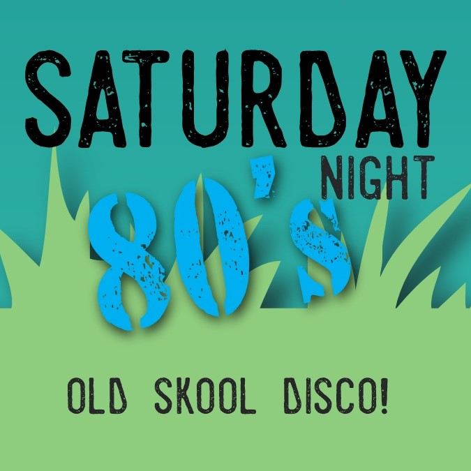 Skool Disco Saturday 11th April 8pm
