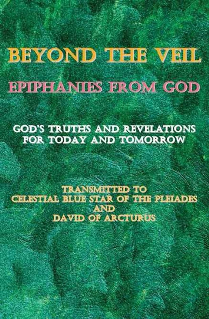 Beyond the Veil ~ Epiphanies from God