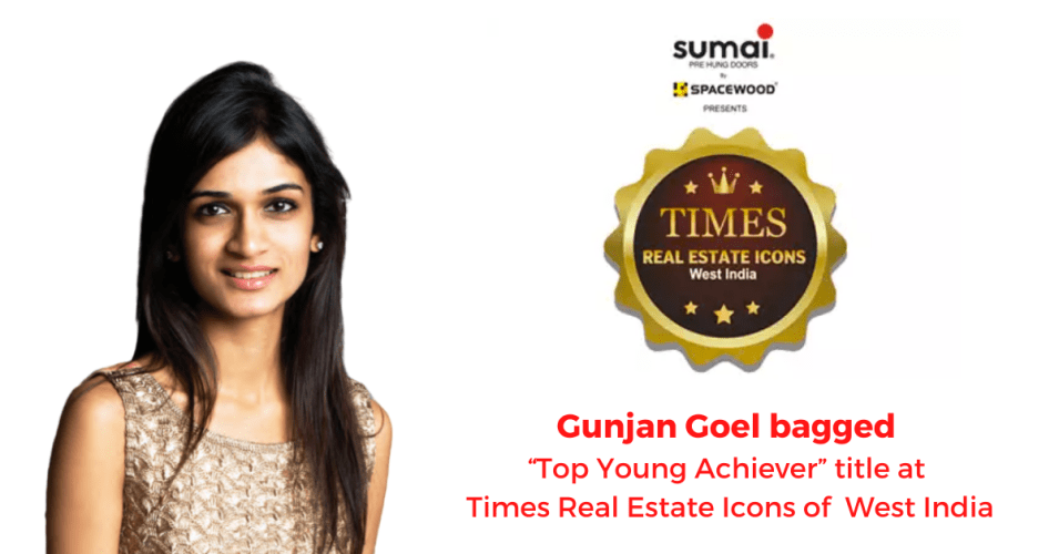 "Gunjan Goel bagged ""Top Young Achiever"" title at Times Real Estate Icons of West India"