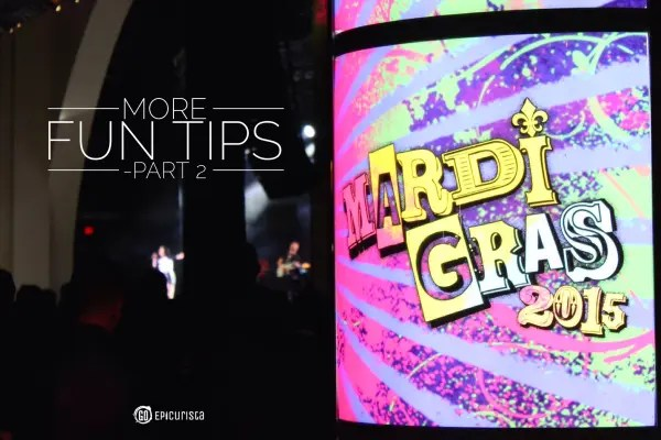 More Fun Tips for Universal Orlando Mardi Gras with www.goepicurista.com