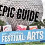 Epic Guide: 2017 Epcot International Festival of the Arts
