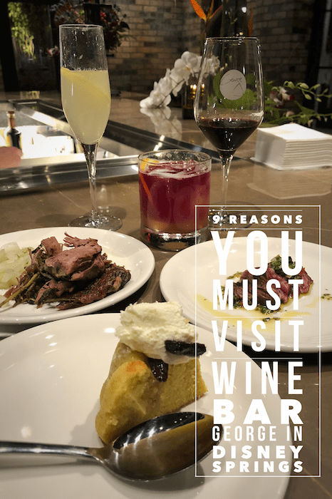 Wine Bar George is open in Disney Springs and here are 9 Reasons Why You Must Visit