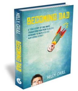 Becoming Dad by Kelly Crull