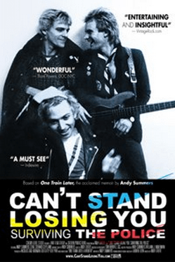 can't stand losing you: Surviving the Police one sheet poster