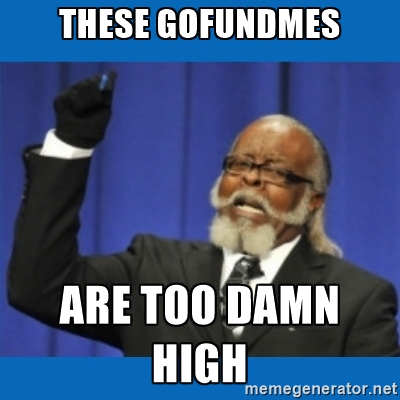 GoFundMe too high