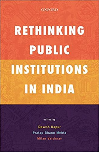 Rethinking Public Institutions in India